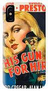This Gun For Hire  IPhone Case