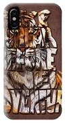 Tiger Majesty Typography Art IPhone Case