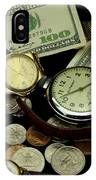 Time And Money IPhone Case