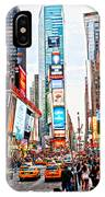 Times Square - New York City IPhone Case