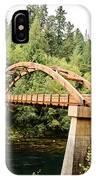 Tioga Bridge Over North Umpqua River IPhone Case