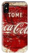 Tome Coca Cola Classic Vintage Rusty Sign IPhone Case