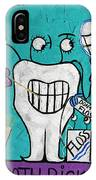 Tooth Pick Dental Art By Anthony Falbo IPhone Case