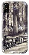 Train In The Redwoods IPhone Case