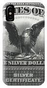 U. S. Silver Certificate 1899 IPhone Case