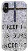 Unchanged Forever IPhone Case