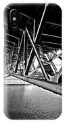Underside Of The Burnside Bridge IPhone Case