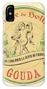 Vintage Cheese Label 2 IPhone Case by Debbie DeWitt