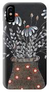 Wake Up And See The Flowers IPhone Case