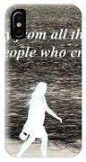 Walk Away From The Drama IPhone Case