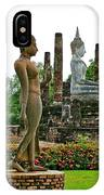Walking And Sitting Buddha Images At Wat Sa Si In Sukhothai Historical Park-thailand IPhone Case