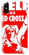 War Poster - Ww1 - Help The Red Cross IPhone Case