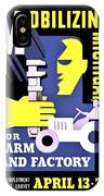 War Poster - Ww2 - Mobilizing Michigan IPhone Case
