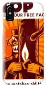 War Poster - Ww2 - Fire Safety IPhone Case