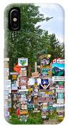 Watson Lake Sign Forest Along Alaska Highway In  Yukon-canada IPhone Case