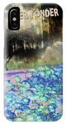 Way Over Yonder IPhone Case