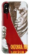 We Carry The Flag Of October Across The Centuries IPhone Case