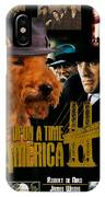 Welsh Terrier Art Canvas Print - Once Upon A Time In America Movie Poster IPhone Case