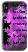 What You Really Love 2 - Rumi Quote IPhone Case