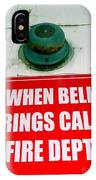 When Bell Rings IPhone Case