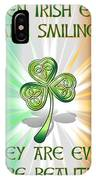 When Irish Eyes Are Smiling IPhone Case