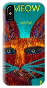 Whiskers Meowing IPhone Case