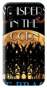 Whispers In The Corn Book Cover IPhone Case
