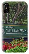 William And Mary Welcome Sign IPhone Case