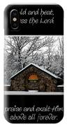 Winter At Chestnut Ridge Park Cold And Heat Bless The Lord Praise And Exalt Him Above All Forever IPhone Case