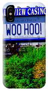Woo Hoo IPhone Case