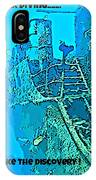 Wreck Diving Make The Discovery IPhone Case
