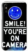 You're On Camera IPhone Case