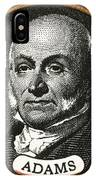 John Quincy Adams, 6th American IPhone Case