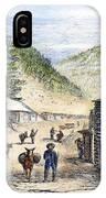 Mining Camp, 1860 IPhone Case