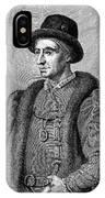 Louis Xi (1423-1483) IPhone Case