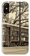 A Streetcar Named St. Charles Sepia IPhone Case