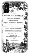 American Pioneer, 1842 IPhone Case