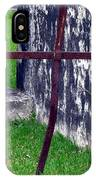 At The Old Rusty Cross IPhone Case
