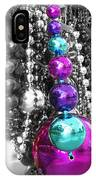 Baubles Bangles And Beads IPhone Case