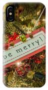 Be Merry IPhone Case