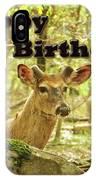 Birthday Greeting Card - Whitetail Deer Buck In Velvet IPhone Case