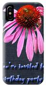 Birthday Party Invitation - Coneflower IPhone Case