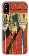 Brooms Leaning Against Wall IPhone Case