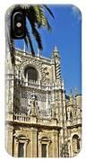 Catedral De Santa Maria De La Sede - Sevilla IPhone Case