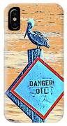 Danger Oil IPhone Case
