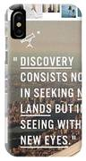 Discovery Is So IPhone Case