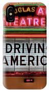 Driving America Douglas Auto Theatre IPhone Case