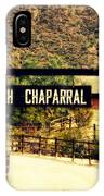 Entrance To The High Chaparral Ranch IPhone Case