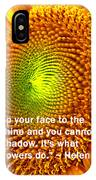 Face To The Sun IPhone Case