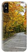 Follow The Yellow Leafed Road IPhone Case